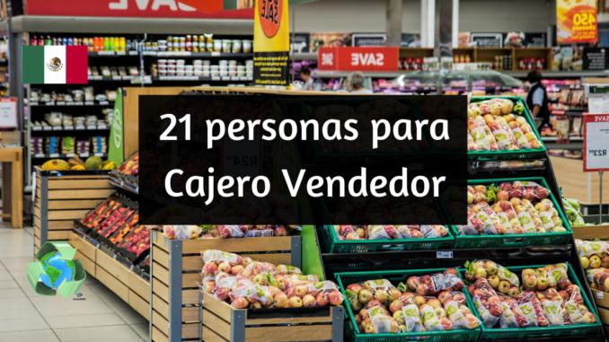 Empresa alimentaria requiere 21 personas para Cajero Vendedor